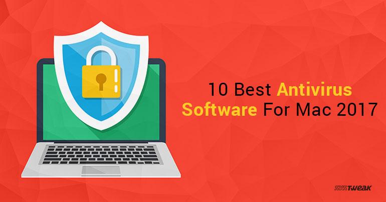 10 Best Antivirus Software For Mac 2017