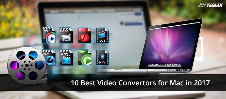 10 Best Video Converter software for Mac 2017